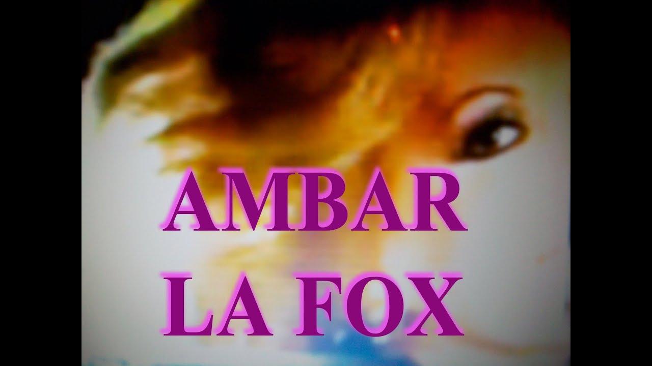 Ambar La Fox 2015 Youtube