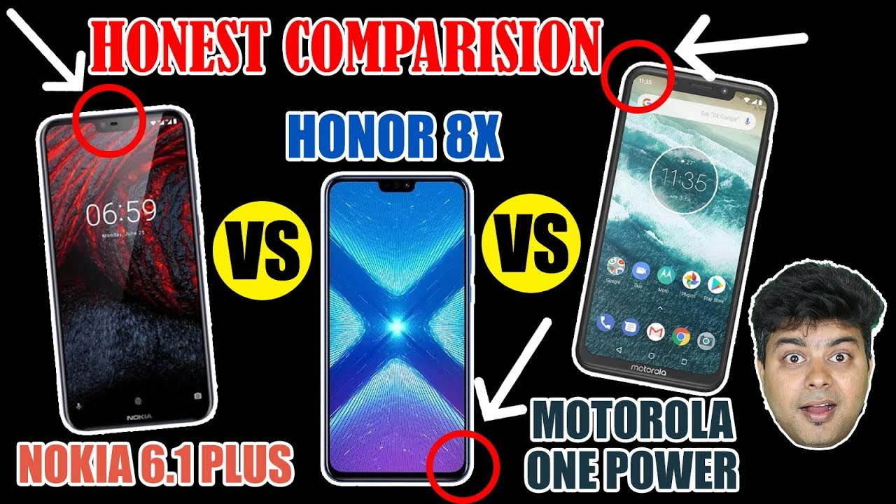 Honest Comparison, Nokia X6 Vs Moto One Power Vs Honor 8X, Camera,  Benchmarks, Gaming, Display