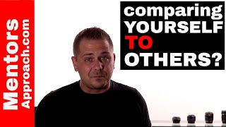 Comparing Yourself to Others Gets you Nowhere FAST. False Perception of Others
