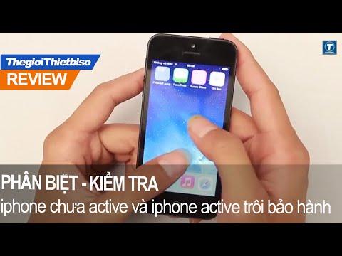 Cách phân biệt iphone chưa active và iphone active trôi bảo hành