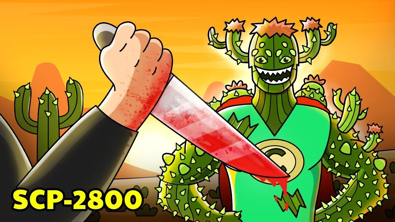 SCP-2800 Cactusman (SCP Animation)