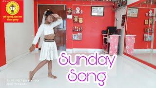 Sunday Song | Sirf Sunday Ko | Karti Hu Mai Toh Pyar Sirf Sunday ko | Aditi | Pallavi Dance Class