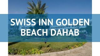 Swiss Inn Resort Dahab 4 Египет Дахаб Обзор отеля