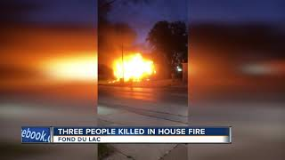 Three people killed in an early morning house fire in Fond du Lac