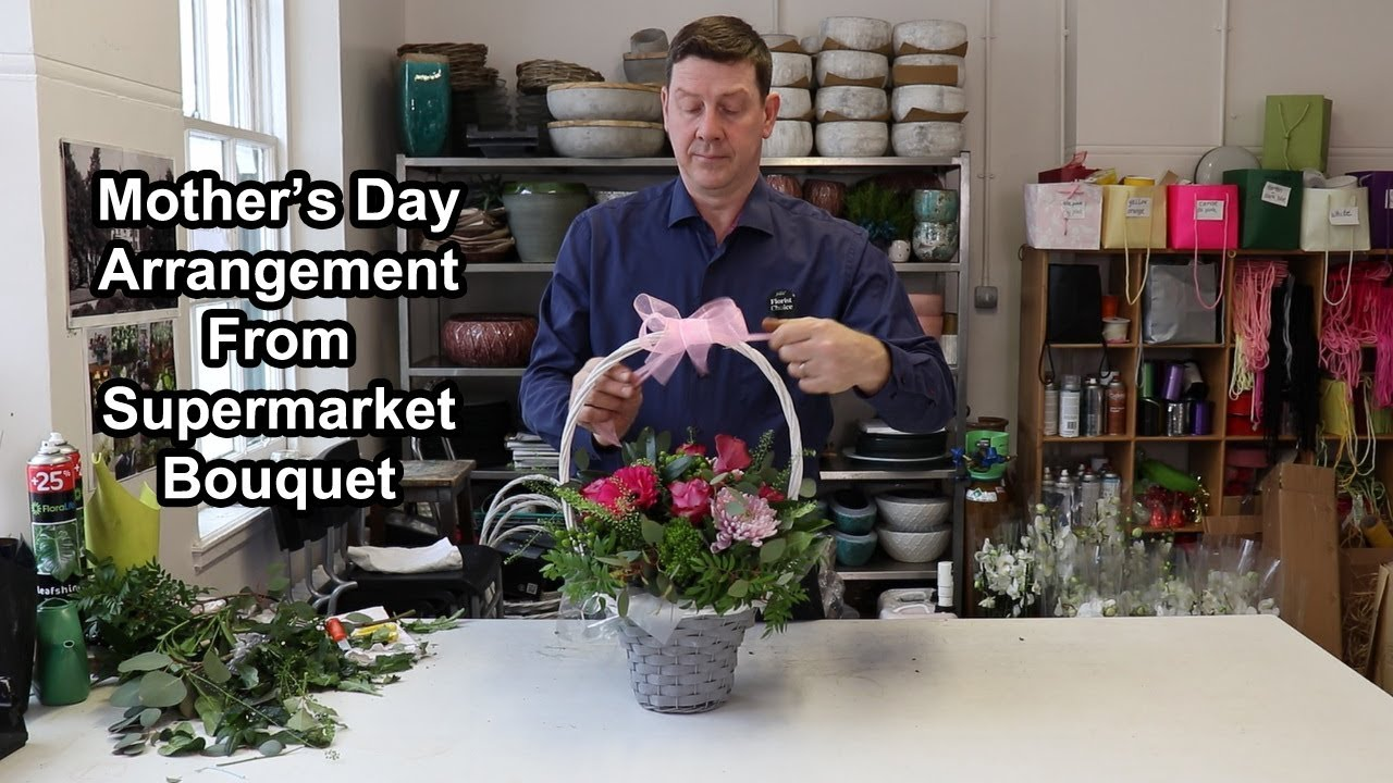 How To Make A Mothers Day Arrangement Out Of A Supermarket Bouquet