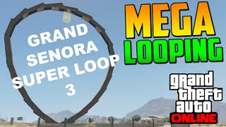 Mauricio Lewis - GTA ONLINE - Grand Senora Super Loop 3