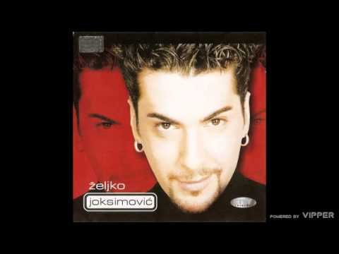 Zeljko Joksimovic - Samo ti - (Audio 1999)