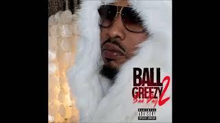 """NEW BALL GREEZY """"FREAK BEDROOM  EYES"""" (Prod by Nikki Hott Beatz)"""