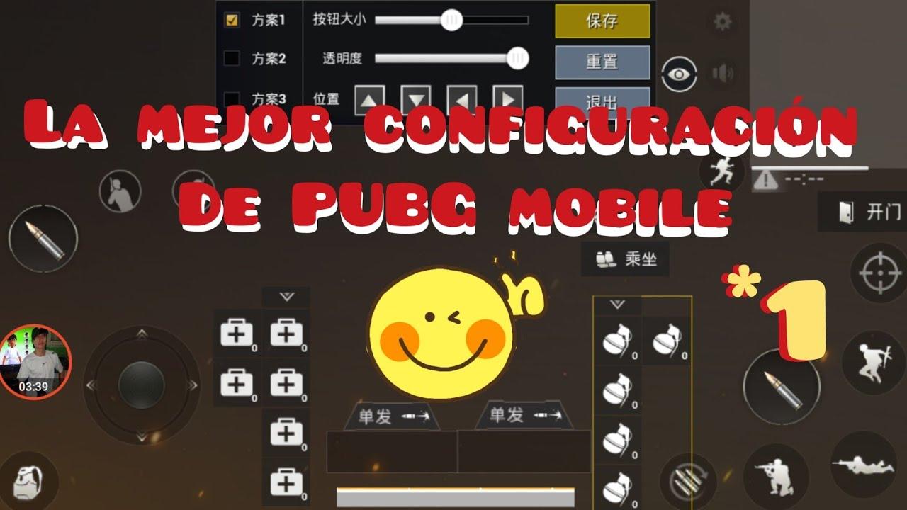 La Mejor Configuración de botones para jugar PUBG mobile PARTE # 1
