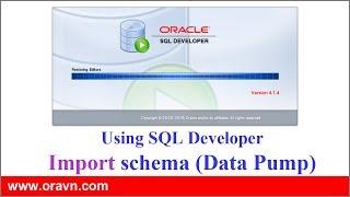 SQL Developer: IMPORT tables, schemes or whole database via Oracle SQL Developer.