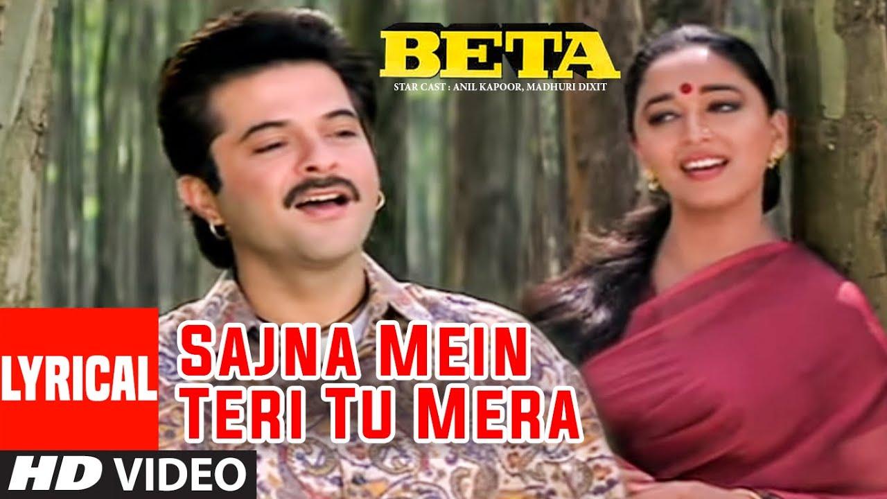 Sajna Mein Teri Tu Mera Lyrical Video Song | Beta | Anil Kapoor, Madhuri Dixit | T-Series
