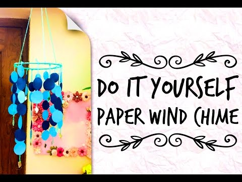 Little Secrets - ||Do It Yourself - Paper Wind Chime|| 🏮