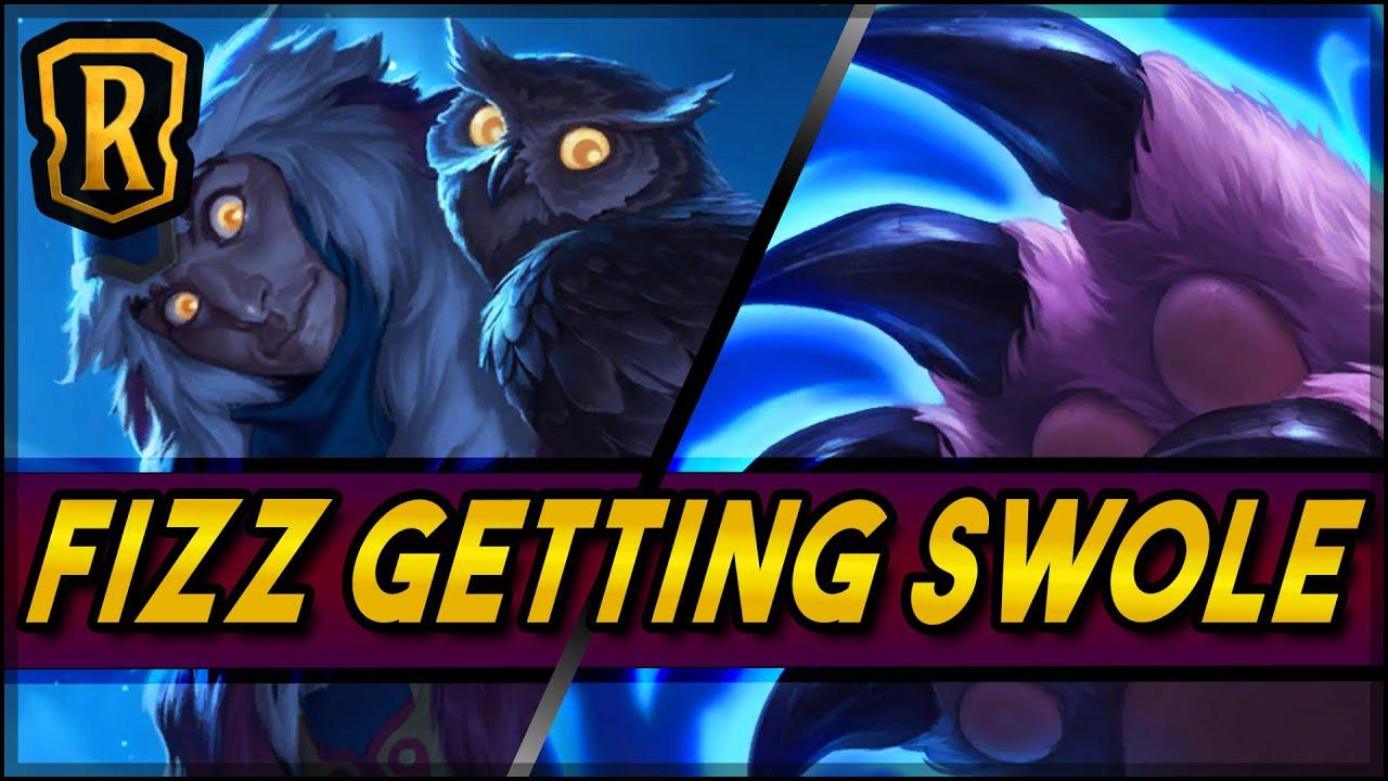 Fizz Getting Swole (Fizz Combo Deck) | Season of Fortune | LoR Game | Legends of Runeterra
