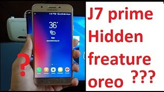 Missing feature after Oreo update in Samsung j7 Prime - Android Tech