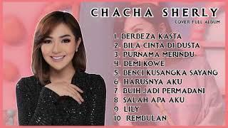 Download CHACHA SHERLY PURNAMA MERINDU FULL ALBUM COVER TERPOPULER  |  Dangdut Koplo Melayu  | Berbeza Kasta