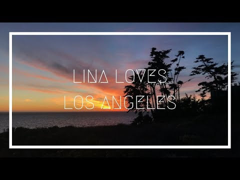 LINA LOVES LA 51 | My Last Days In Malibu Before The Woolsey Fire
