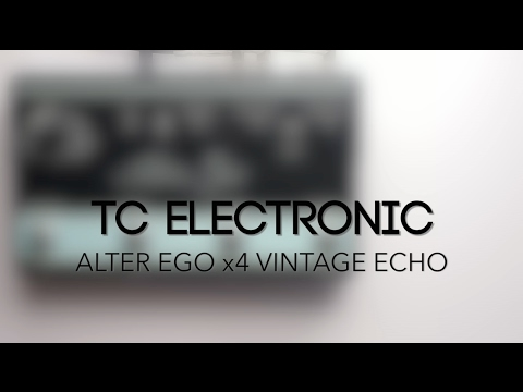 TC Electronic Alter Ego x4 Vintage Echo Delay Guitar Effects Pedal Demo