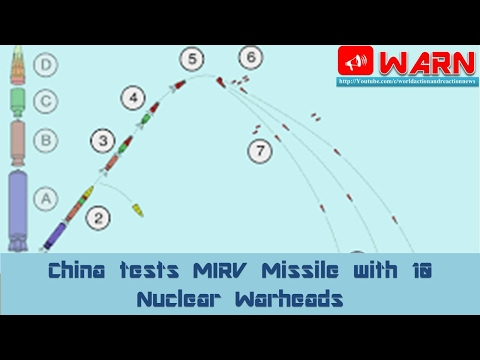 China tests MIRV Missile with 10 Nuclear Warheads
