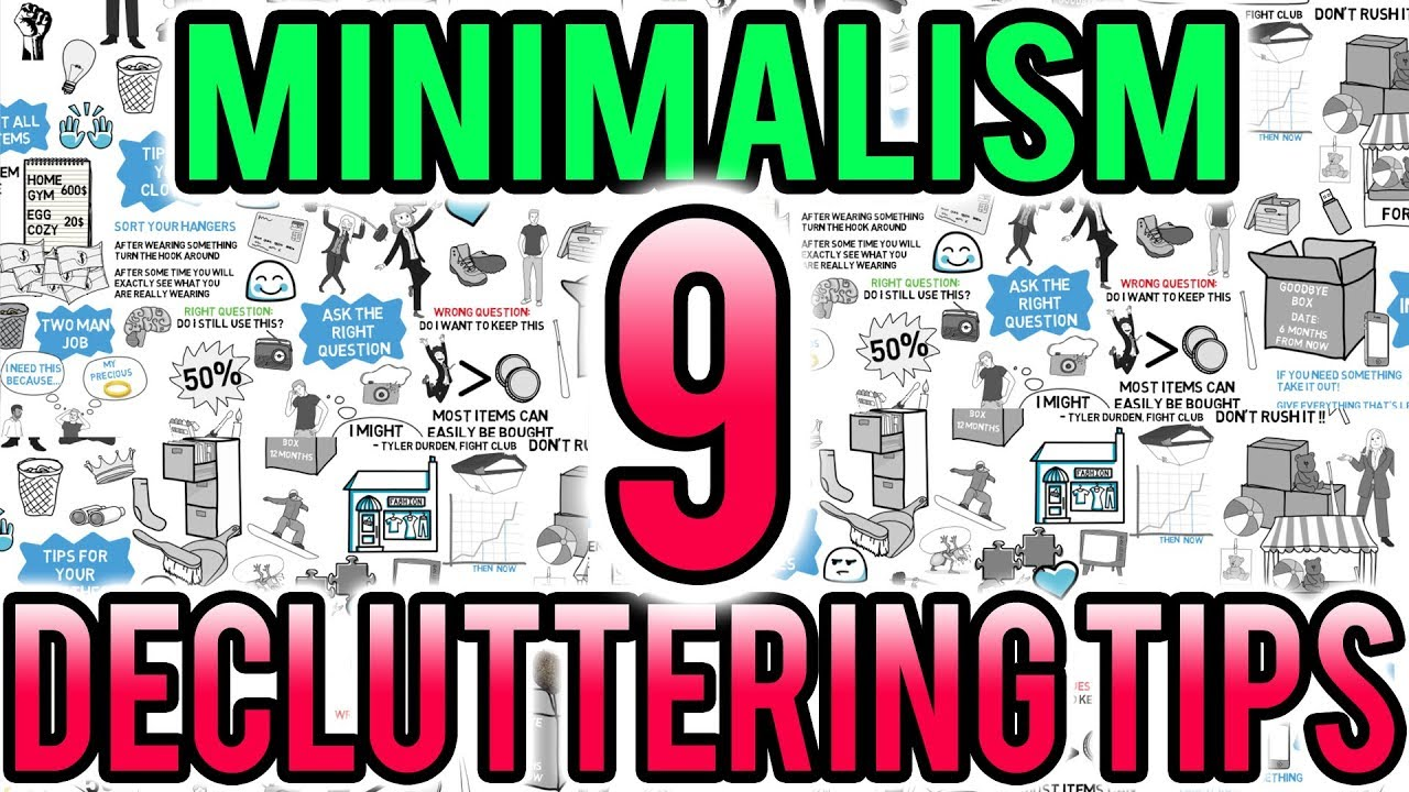 Minimalism - 9 Easy Ways to Declutter Your Life - Advice on How to Declutter