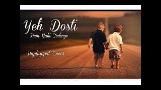 Yeh Dosti Hum Nahi Todenge - Rafat Ali | Unplugged Cover | lalu | Song by BBG CREATED