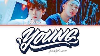 BAEKHYUN LOCO (백현,로꼬) -  YOUNG  [Lyrics Color Coded Han/Rom/Eng/가사]