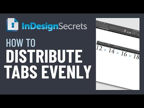InDesign How-To: Distribute Tabs Evenly (Video Tutorial)