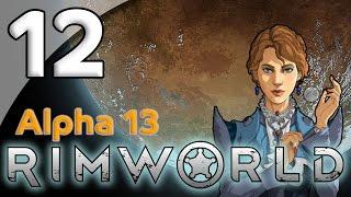 Rimworld Alpha 13 - 12. Spring Clean - Let's Play Rimworld Gameplay