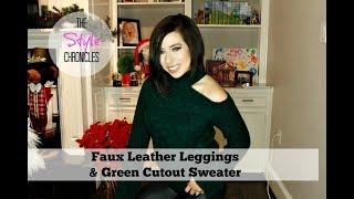 Faux Leather Leggings & Green Sweater