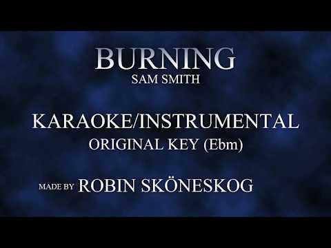 BURNING ACOUSTIC  SAM SMITH  KARAOKEINSTRUMENTAL w LYRICS