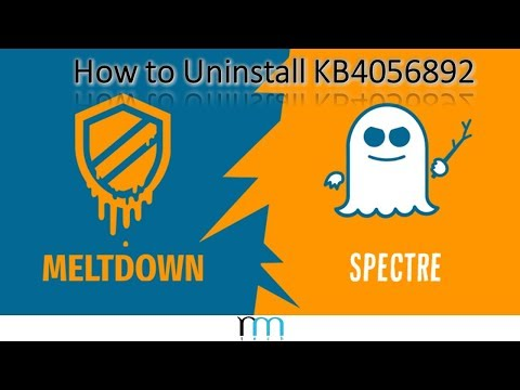 How to Uninstall Meltdown/Spectre Patch (KB4056892) in Windows 10 and Prevent it from Reinstalling