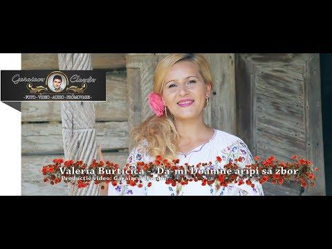 Valeria Burticica - Da-mi Doamne aripi sa zbor ( Oficial Video 2018 )