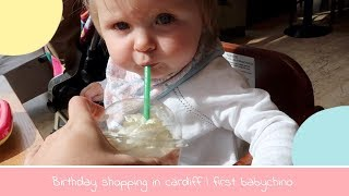 BIRTHDAY SHOPPING IN CARDIFF | BABIES FIRST STARBUCKS | THE THOMAS WAY