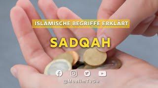 Islamische Begriffe Erklärt | Sadqah
