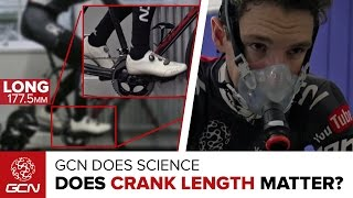 Does Crank Length Matter? GCN Does Science