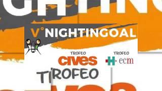 Presentazione e sorteggi Nightingoal 2018