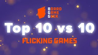 BoardGameGeek Top 10 vs 10 - Flicking Games