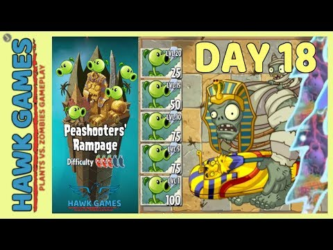 🌳 Plants vs Zombies 2 Peashooters' Rampage Ancient Egypt Day 18 (Last Stand)