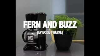 FERN AND BUZZ - Episode 12 - The Movie