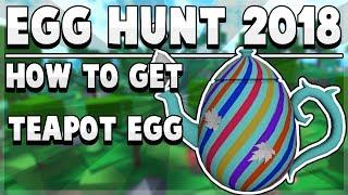 [ÉVÉNEMENT] COMMENT OBTENIR L'ŒUF DE THÉIÈRE! Roblox Egg Hunt 2018 #2