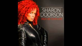 Sharon Doorson - High On Your Love