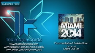 Phunk Investigation & Federico Scavo - Let Us Go (Original Club Mix)