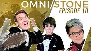 Omni/Stone #10 w/ Brian Kibler, Firebat & Frodan