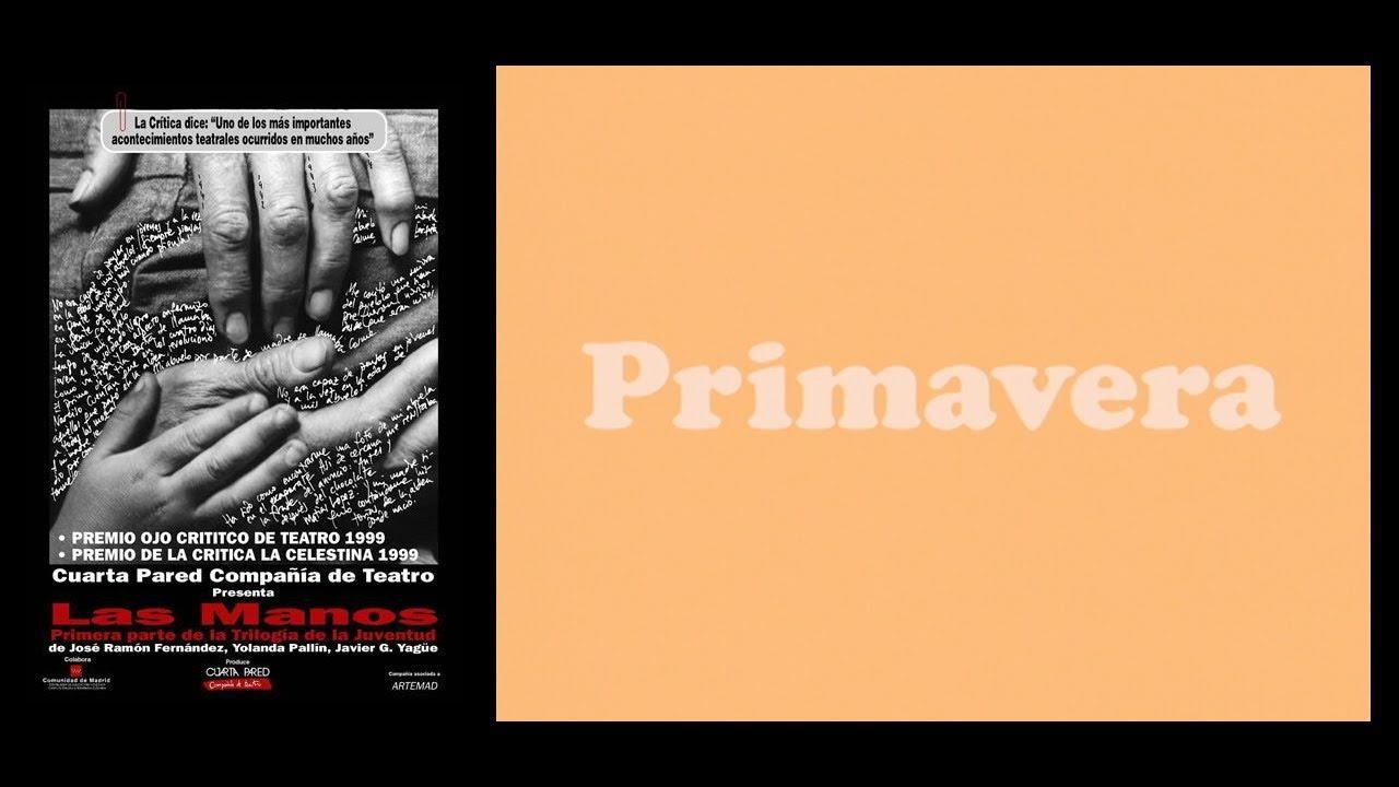 """Obra de teatro """"Las manos"""". Fragmento """"Primavera"""", Compañía Cuarta Pared."""