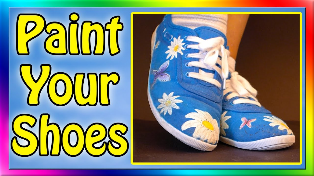 27df0817b7a2 How To Paint Your Shoes - YouTube