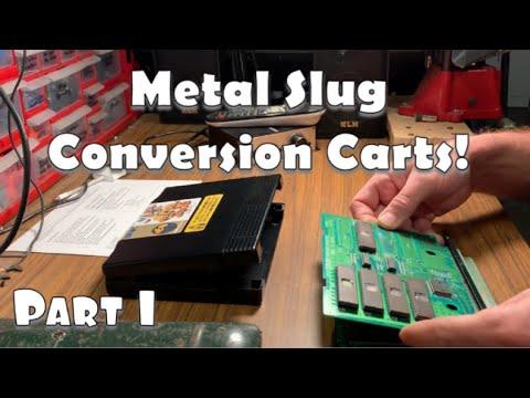 Neo Geo Metal Slug AES Conversion Cartridges (Part 1)
