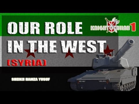 Our Role In The West (SYRIA)