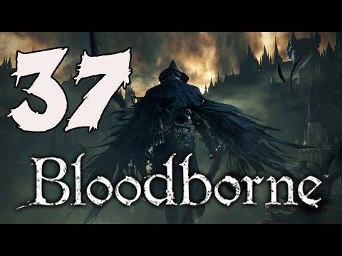 Bloodborne Gameplay Walkthrough - Part 37: Mergo's Wet Nurse