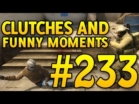 CSGO Funny Moments and Clutches #233