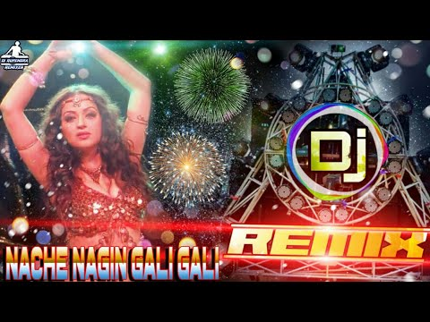nache-nagin-gali-gali[dj-remix]nagin-dance-special||dj-song-remix-by||dj-rupendra-stayle