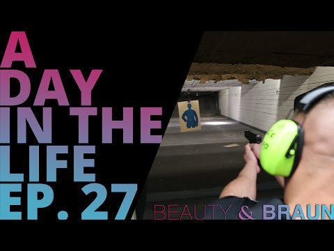 A Day in the Life Episode 27 Beauty & Braun
